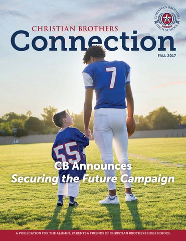 ba18c25fb8 Connection Magazine - Fall 2017 by Christian Brothers High School ...