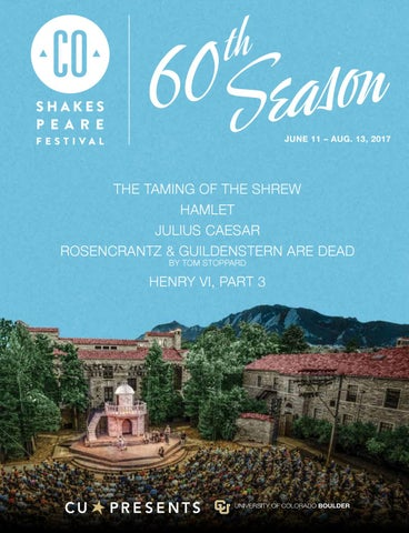 Colorado Shakespeare Festival 2017 By The Publishing House Issuu