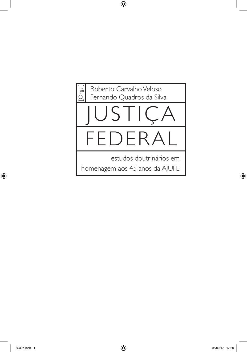 8f86c4749d589 Justiça Federal  estudos doutrinários em homenagem aos 45 anos da AJUFE by  Ajufe Associação de Juízes - issuu