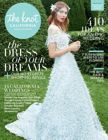 2494b663542 The Knot California Spring Summer 2018 by The Knot California - issuu