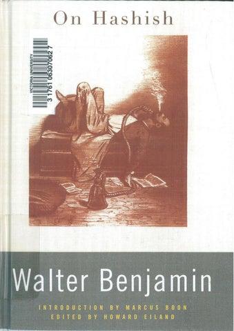 On Hashish - Walter Benjamin by Bosh Chronicle - issuu