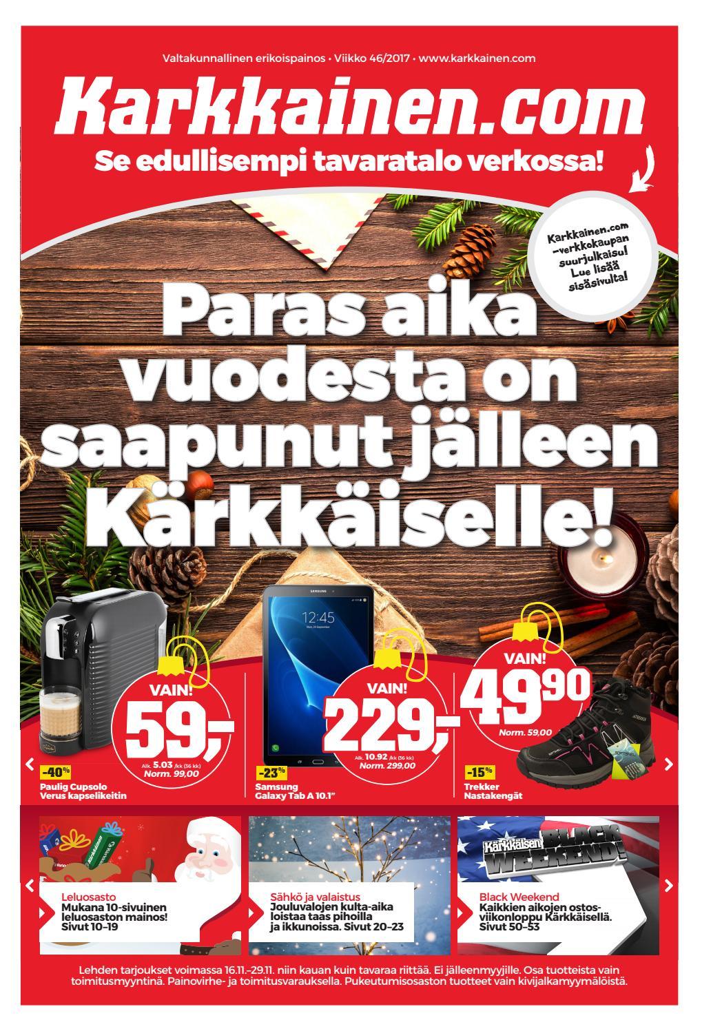 size 40 39738 0108d Kärkkäisen mainos (46 2017) (VALTAKUNNALLINEN) by Tavaratalo J. Kärkkäinen  Oy - issuu