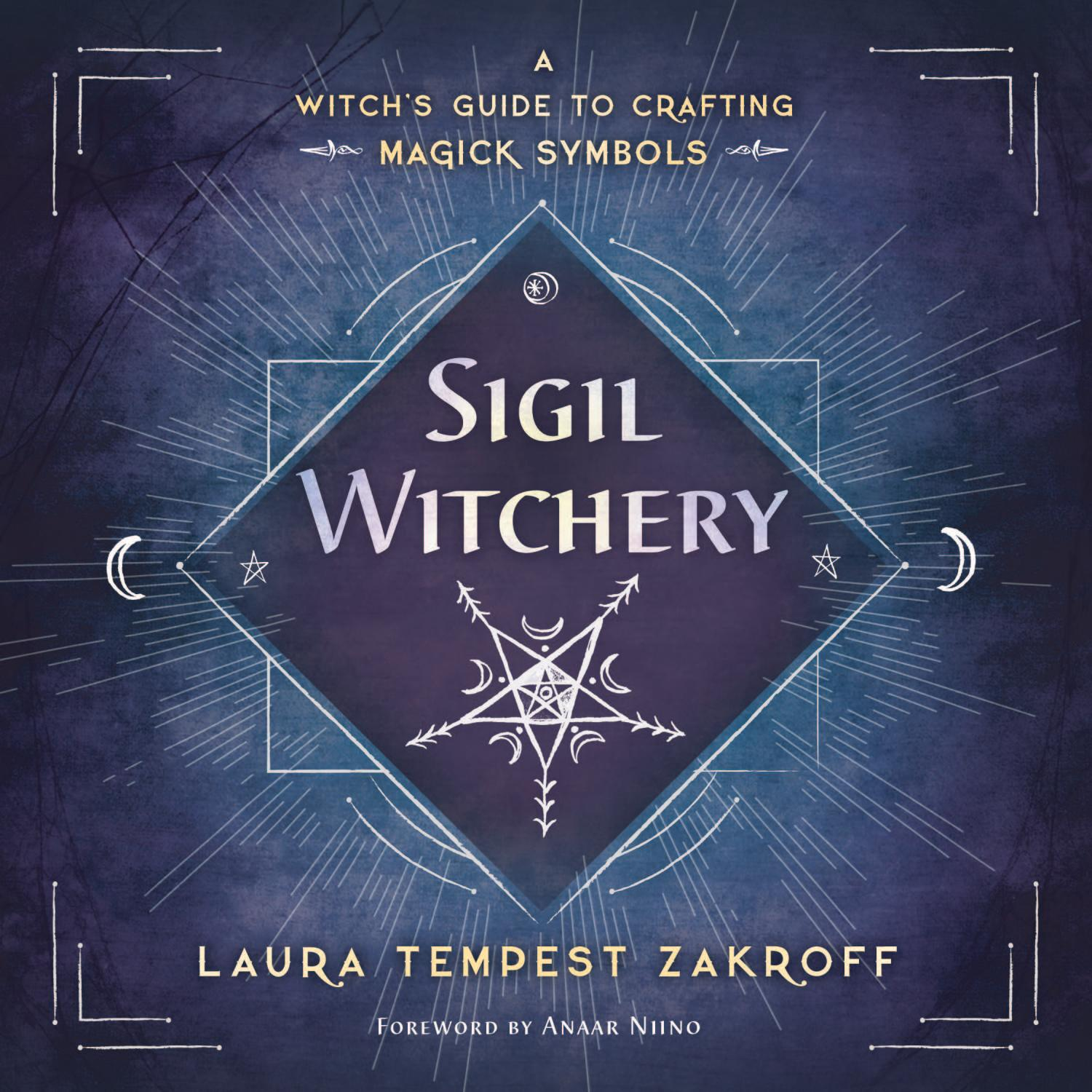 Sigil Witchery, by Laura Tempest Zakroff by Llewellyn