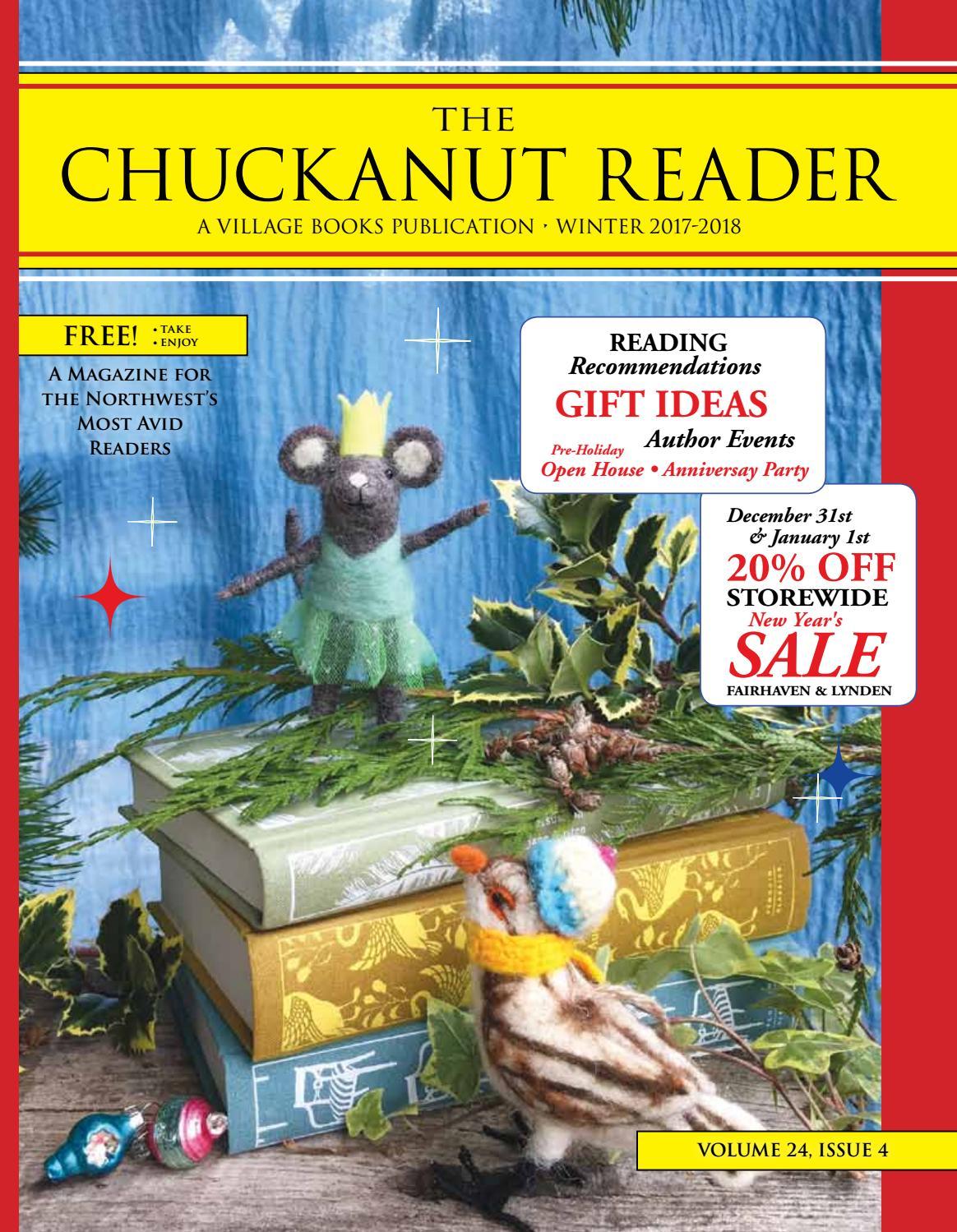 Chuckanut Reader - Winter 2017/2018 by Village Books & Paper Dreams - issuu