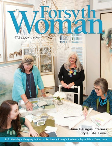 Forsyth Woman - October2017 by Forsyth Mags - issuu
