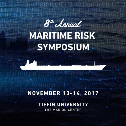 2017 Maritime Risk Symposium program by Tiffin University