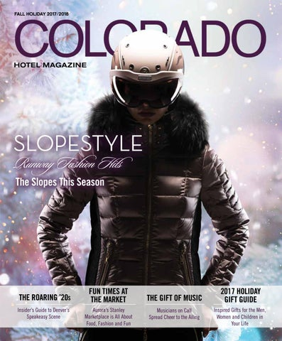 217ecbc727ff Colorado Hotel Magazine - Fall/Holiday 2017/2018 by Dallas Hotel ...