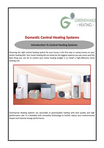 Save Electricity Bills With Central Heating Systems by Greenewable ...