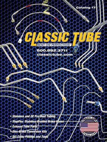 classic tube catalog 17 by classic tube issuu