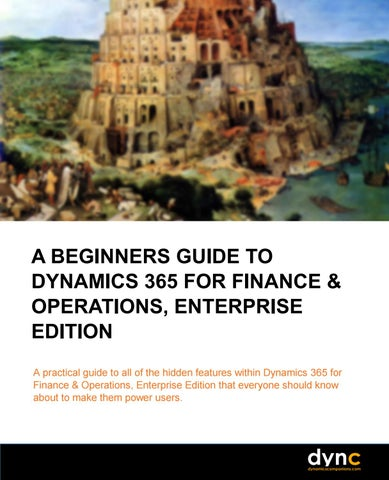 A Beginners Guide to Dynamics 365 for Finance & Operations