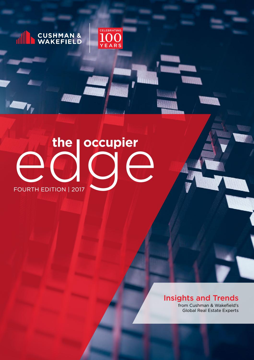 The Occupier Edge Fourth Edition 2017 by Cushman & Wakefield RED - issuu