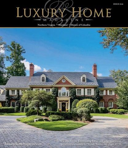 Luxury Home Magazine Washington DC Issue 11.6 by Luxury Home