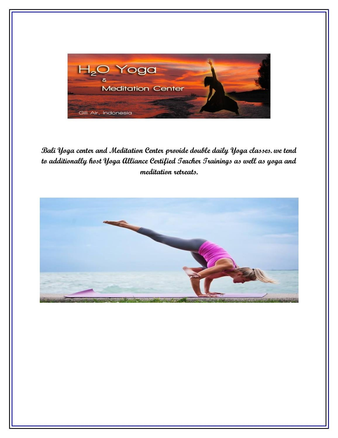 Bali Yoga Retreat H2o Yoga And Meditation Center Indonesia By H2o Yoga Meditation Center Issuu