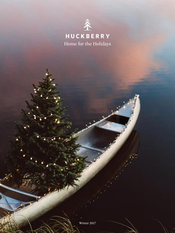 f4511226d25 Huckberry Winter 2017 Catalog - Home for the Holidays by Huckberry ...