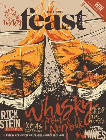 Feast Norfolk Magazine November 17 Issue 21 by Feast Norfolk