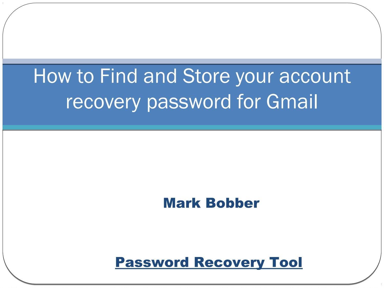 gmail password recovery tool