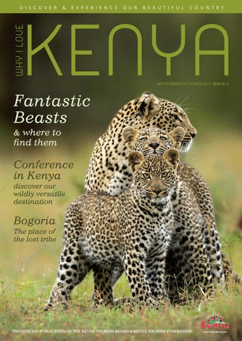 704643814b8d Why I Love Kenya Issue 3 - Sept Oct 2017 by Mike Jones - issuu
