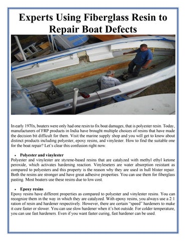 Experts using fiberglass resin to repair boat defects by