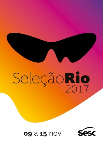 f3b34afcb0c91 Catalogo Festival do Rio 2017 by Festival do Rio - issuu
