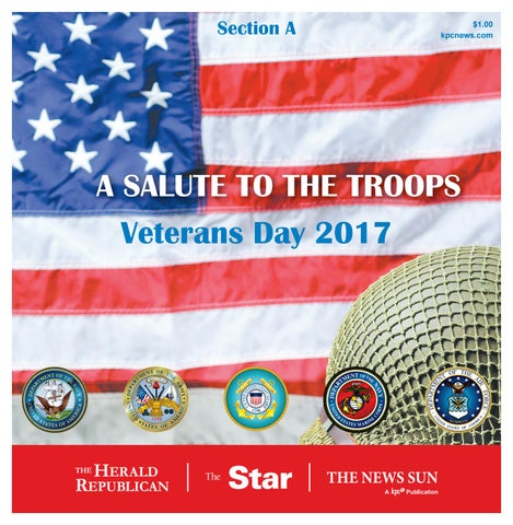 A salute to the troops veterans day 2017 by kpc media group issuu page 1 sciox Gallery