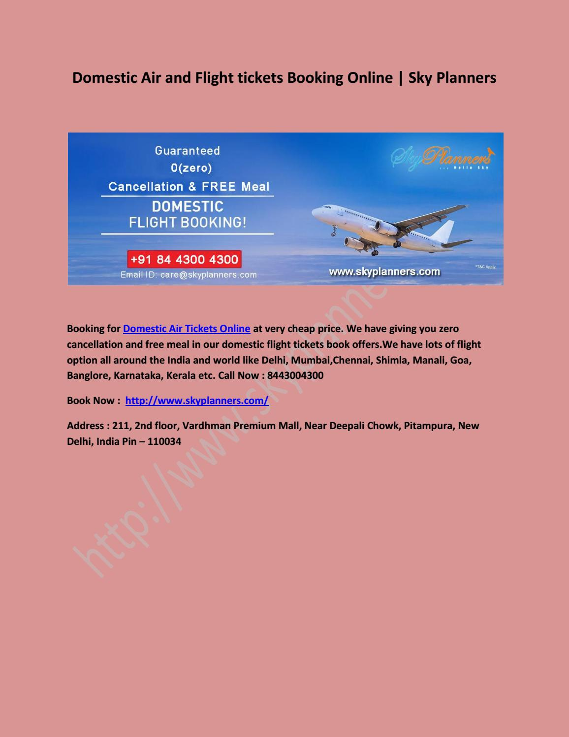 Domestic Air and Flight tickets Booking OnlineDomestic Air and Flight  tickets Booking Online by skyplanners - issuu
