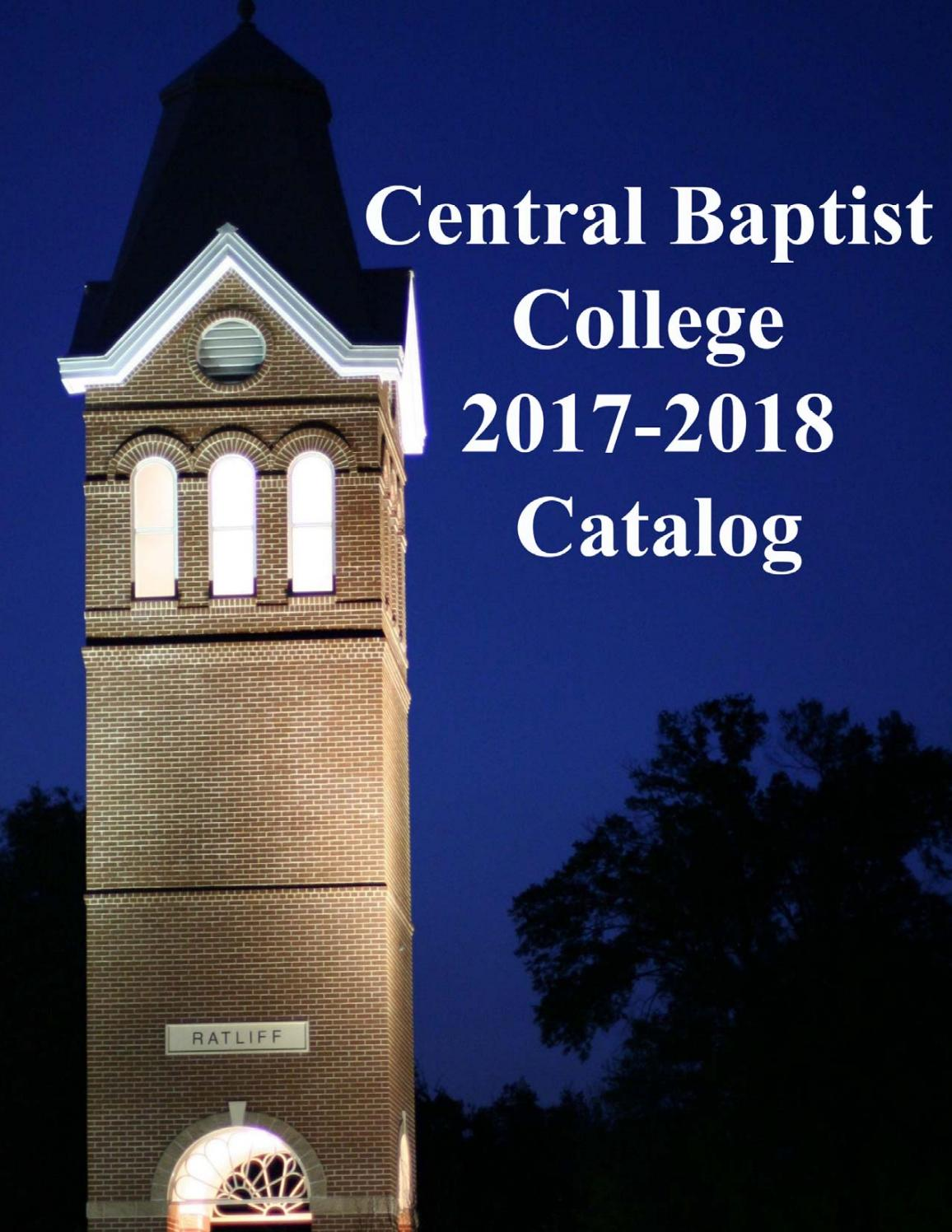 Cbc catalog 2017 18 by Central Baptist College - issuu
