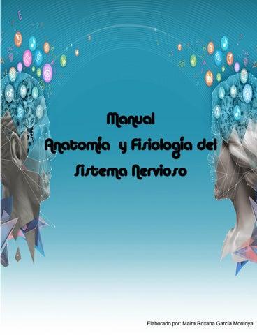 Manual de Anatomía y Fisiología del Sistema Nervioso by Maira Roxana ...