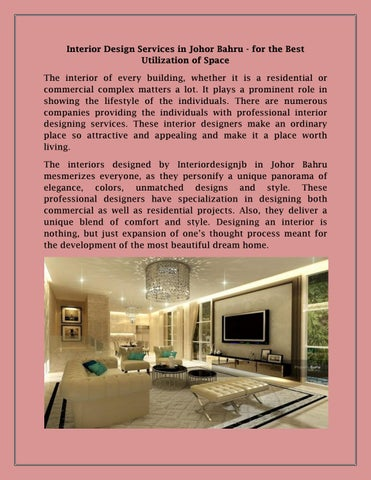 Interior Design Services In Johor Bahru   For The Best Utilization Of Space  The Interior Of Every Building, Whether It Is A Residential Or Commercial  ...