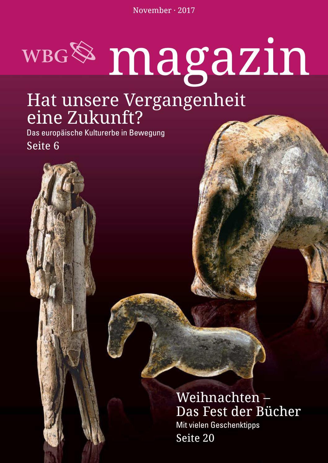 Magazin 4/2017 by wbg – Wissen. Bildung. Gemeinschaft. - issuu
