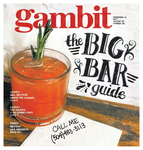 GambitNew Orleans, November 14, 2017 by Gambit New Orleans - issuu on