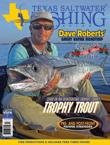 93d604be1ad December 2017 by Texas Salwater Fishing Magazine - issuu