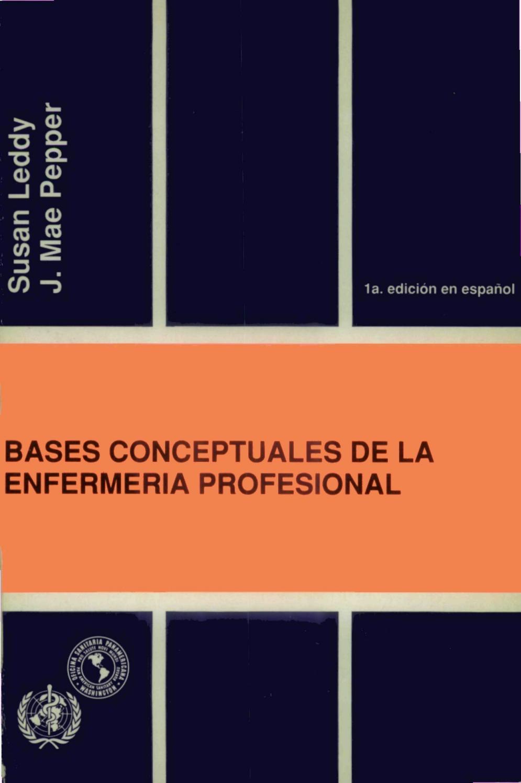 Bases conceptuales de la enfermeria profesional by Enfe Recur - issuu