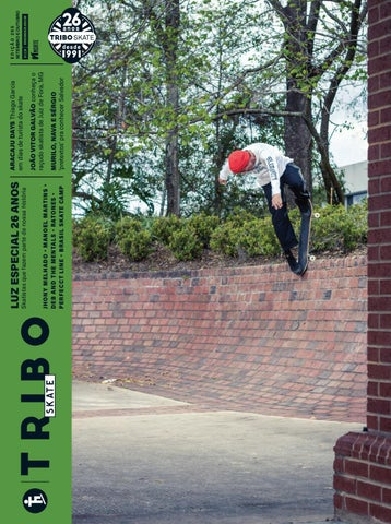 Tribo Skate  255 by Revista Tribo Skate - issuu d8716649c6a