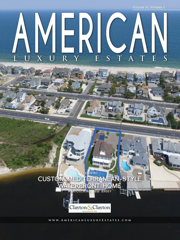 American Luxury Estates: Vol. IX, No. 3 - Clayton & Clayton Realtors ...