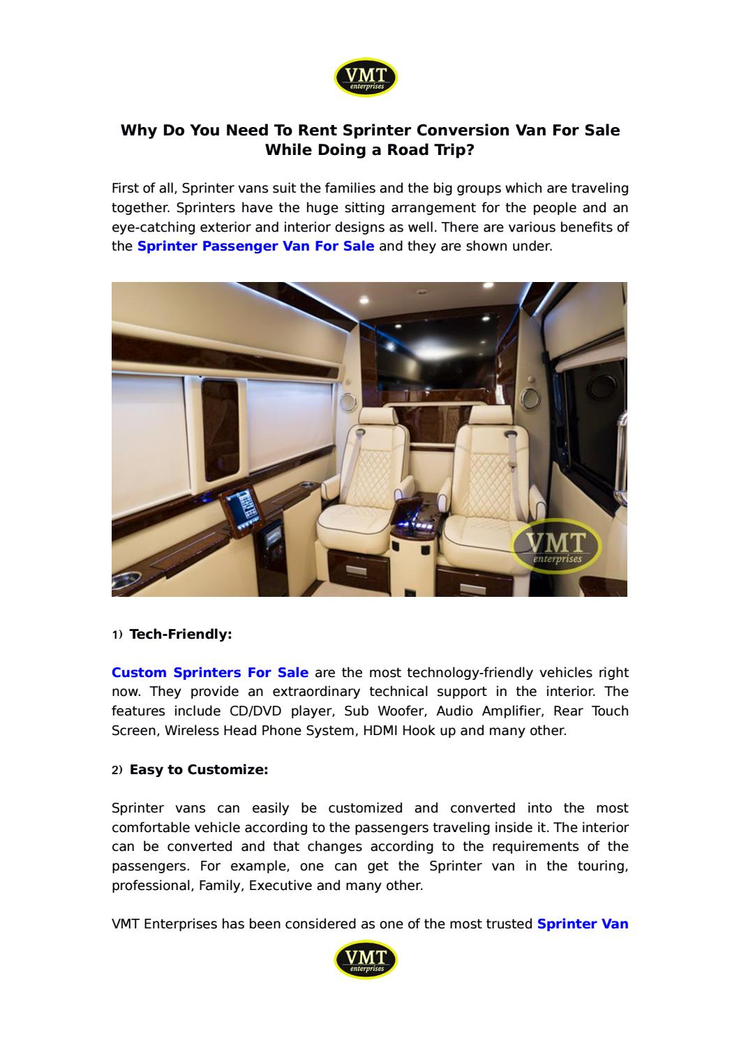 Why You Need To Rent Sprinter Passenger Van For Sale While Doing A Road Trip By Vmt Enterprises Issuu