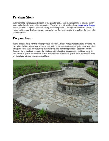 Purchase Stone Determine The Diameter And Location Of The Circular Patio.  Take Measurements To A Home Supply Store And Select The Material For The  Project.