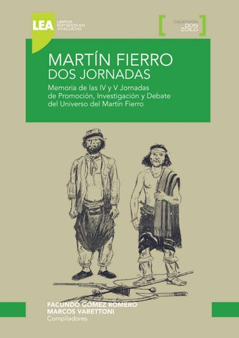 Martín Fierro. Dos Jornadas by Juan Enrique Maya - issuu f5b5b267775