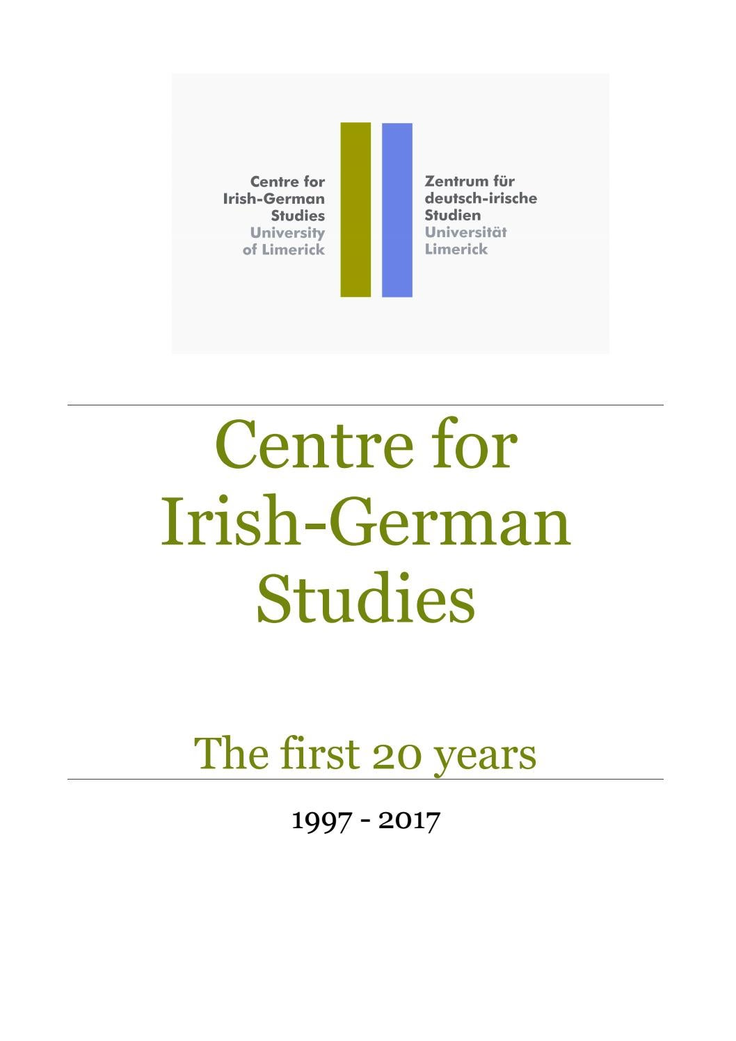 Centre for Irish-German Studies: The first 20 years 1997-2017 by ...