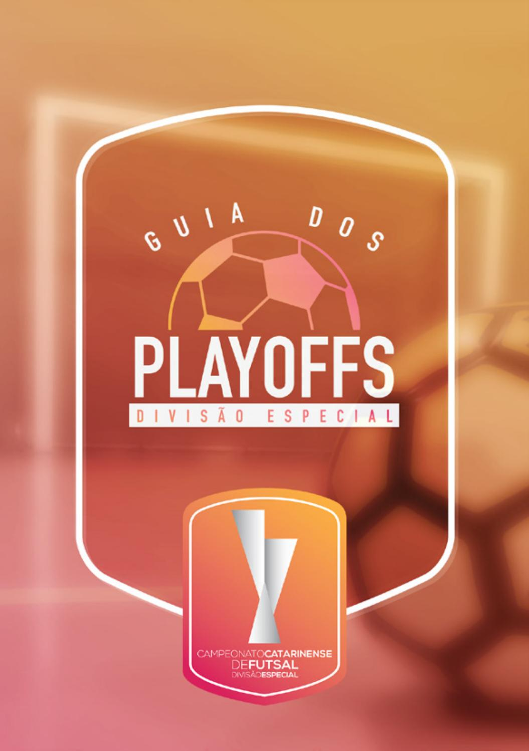 Guia Playoffs - Campeonato Catarinense de Futsal by Jonathan Rocha - issuu 07ab8747ae20f
