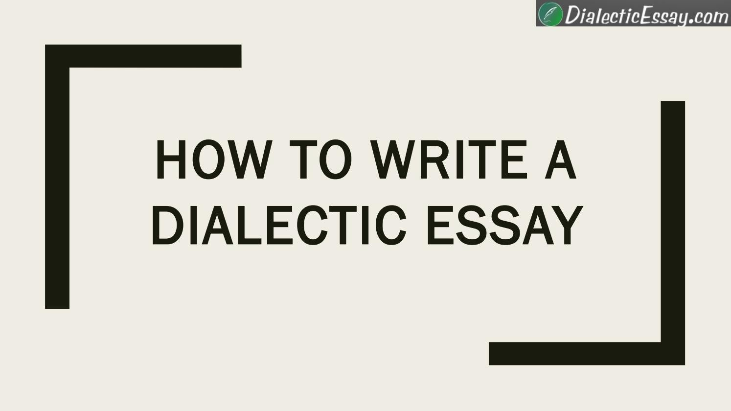 How To Write A Dialectic Essay By Dialectic Essay  Issuu  Ap English Essays also Paper Essay Topics For Proposal Essays