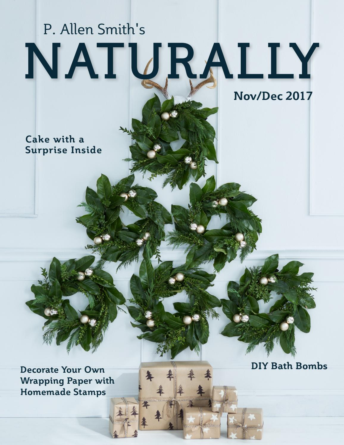 Naturally Nov/Dec 2017 by P. Allen Smith\'s Naturally - issuu