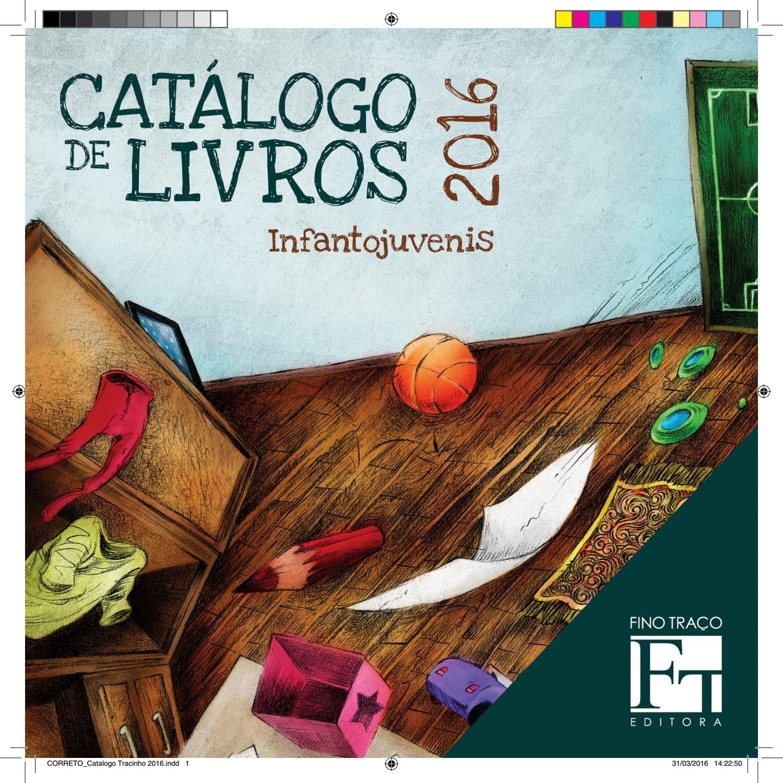 Catálogo infantojuvenil Fino Traço by Fino Traço Editora - issuu 78539e98bcf4e
