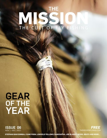 c42cfea1669 The Mission Fly Fishing Magazine Issue  6 by The Mission Fly Fishing ...