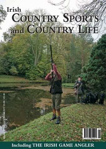 6751a2f2a2 Irish Country Sports and Country Life - Winter 2017 by Bluegator ...