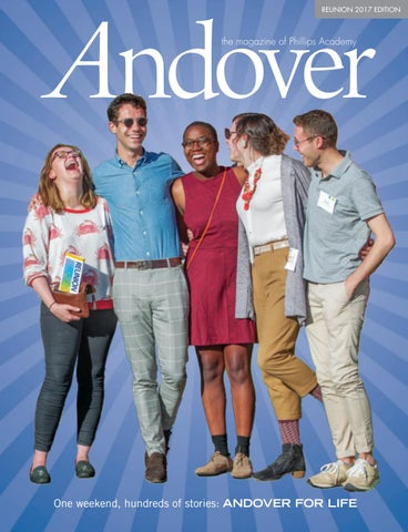 f887d6bd17 Andover magazine Reunion 2017 by Phillips Academy - issuu
