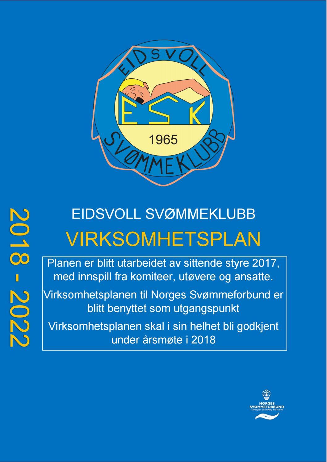 c6a440744 Virksomhetsplan for Eidsvoll svømmeklubb 2018-2022 by ESK - issuu