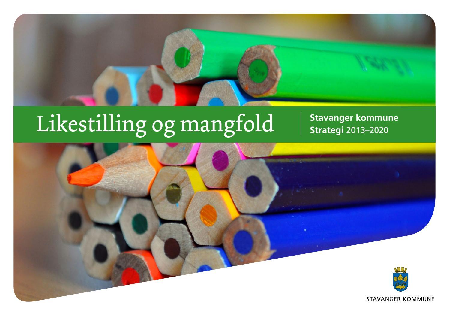 Strategi For Likestilling Og Mangfold I Stavanger Kommune By Stavanger Kommune Issuu