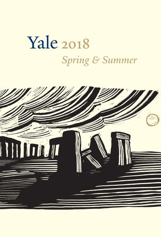 Yale Spring Summer 2018 Catalogue By Yale University Press London