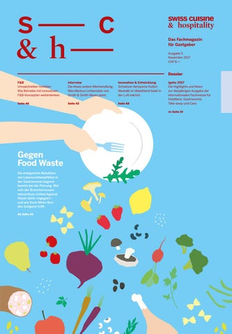 Swiss Cuisine & Hospitality – Ausgabe 5, 2017 by marmite verlags ag ...