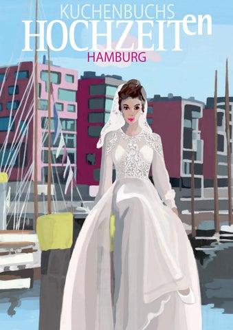 a42d0350e79 Hochzeit in Hamburg - Frühjahr 2017 by Kuchenbuchs Hochzeiten - issuu